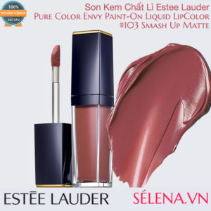 Son kem lì Pure Color Envy Paint-On Liquid LipColor #103 Smash Up Matte