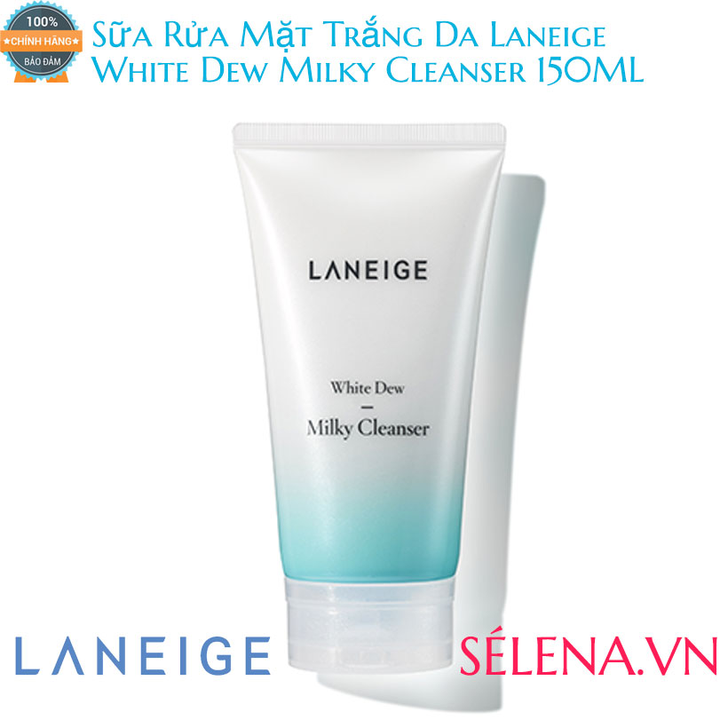 Sữa Rửa Mặt Trắng Da Laneige White Dew Milky Cleanser 150ML