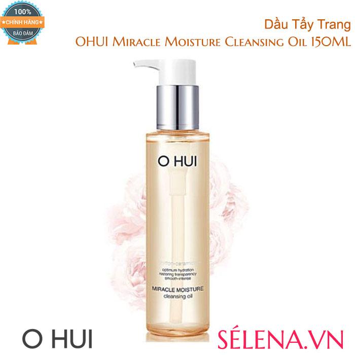 Dầu Tẩy Trang OHUI Miracle Moisture Cleansing Oil 150ML