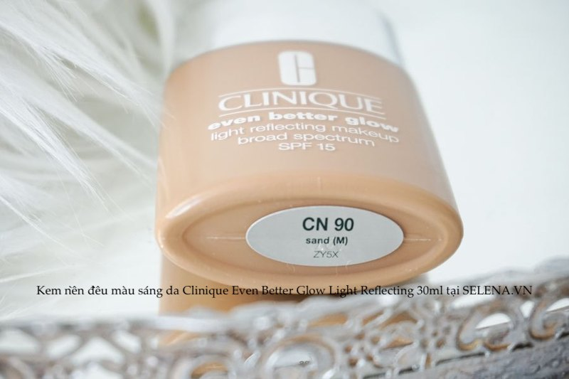 Kem nền đều màu sáng da Clinique Even Better Glow Light Reflecting 30ml