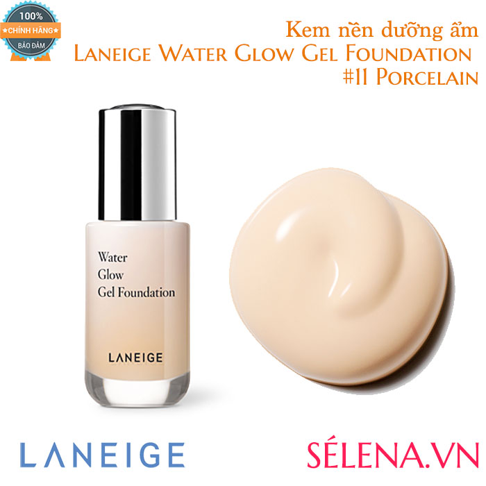 Kem nền dưỡng ẩm Laneige Water Glow Gel Foundation #11 Porcelain