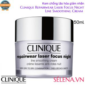 Kem chống lão hóa giảm nhăn Clinique Repairwear Laser Focus Night 50ml