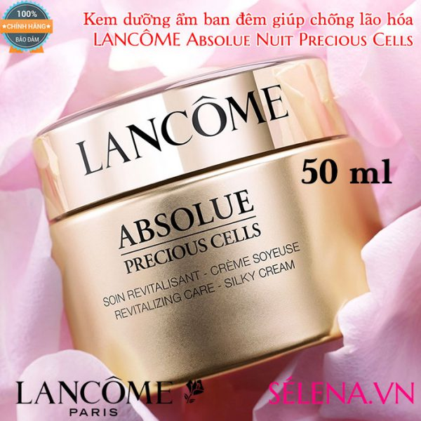 Kem dưỡng ẩm chống lão hóa Lancôme Absolue Nuit Precious Cells 50ml