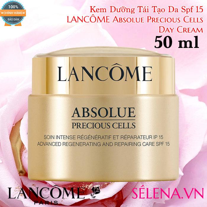 Kem dưỡng tái tạo da Spf 15 Absolue Precious Cells Day Cream 50ml