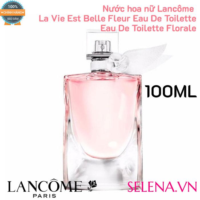 Lancôme La Vie Est Belle Fleur Eau De Toilette Eau De Toilette Florale