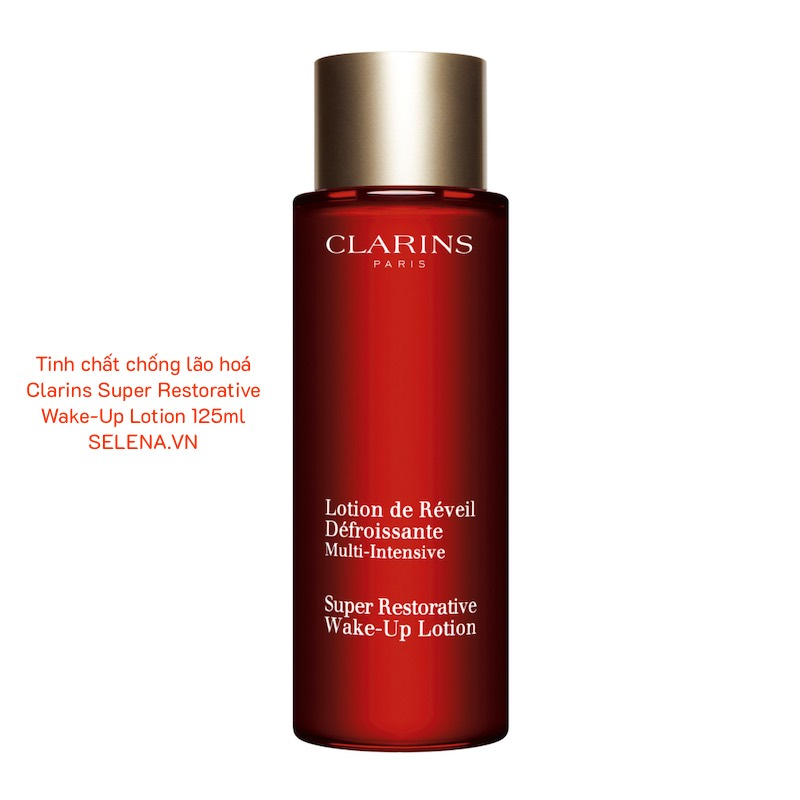 Tinh chất chống lão hoá Clarins Super Restorative Wake-Up Lotion 125ml