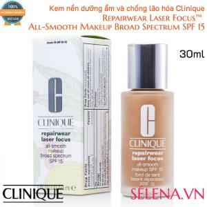 Kem nền dưỡng ẩm và chống lão hóa Clinique Repairwear Laser Focus™ All-Smooth Makeup Broad Spectrum SPF 15