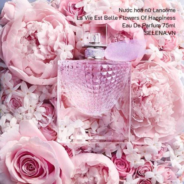 Nước hoa nữ Lancôme La Vie Est Belle Flowers Of Happiness Eau De Parfum 75ml
