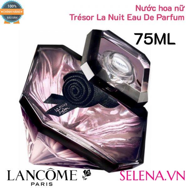Nước hoa nữ Lancôme Trésor La Nuit Eau De Parfum 75ml
