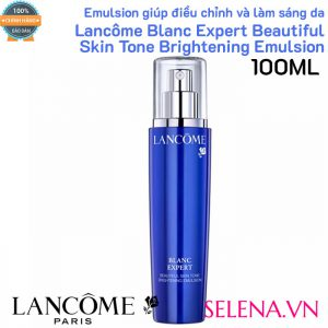 Emulsion làm sáng da Lancôme Blanc Expert Beautiful Skin Tone Brightening Emulsion 100ML