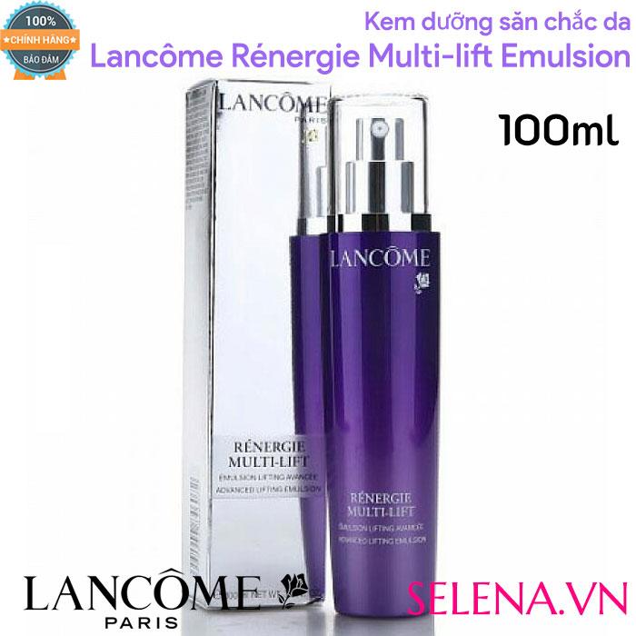 Kem dưỡng săn chắc da Lancôme Rénergie Multi-lift Emulsion 100ML