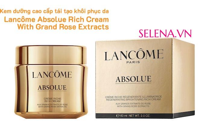Kem dưỡng tái tạo khôi phục da Lancôme Absolue Rich Cream 60mlKem dưỡng tái tạo khôi phục da Lancôme Absolue Rich Cream 60ml