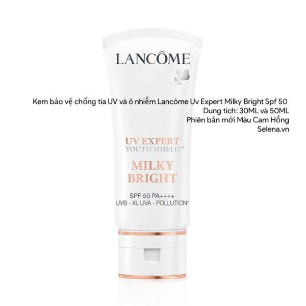 Kem bảo vệ chống tia UV và ô nhiễm Lancôme Uv Expert Milky Bright Spf 50