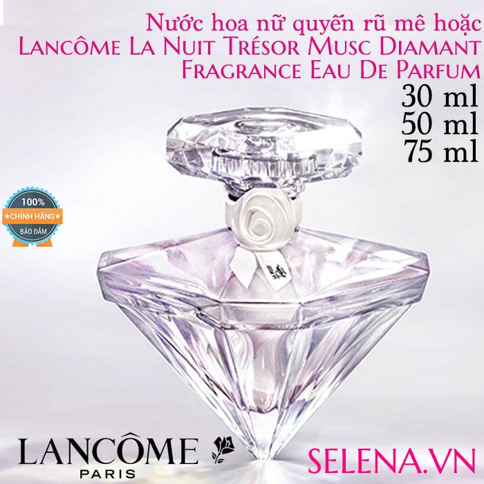 Nước hoa nữ quyến rũ mê hoặc Lancôme La Nuit Trésor Musc Diamant