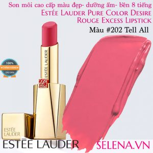 Son môi Estee Lauder Pure Color Desire Rouge Excess Lipstick #202 Tell All