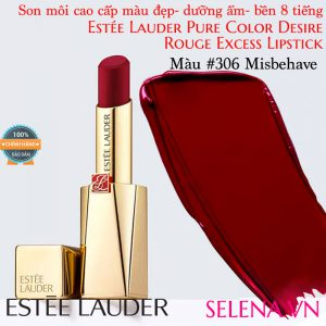 Son môi Estee Lauder Pure Color Desire Rouge Excess Lipstick #306 Misbehave