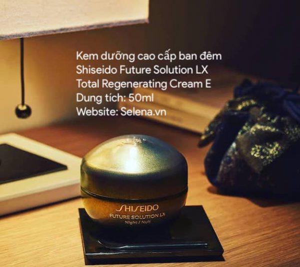 Kem dưỡng ban đêm Shiseido Future Solution Lx Total Regenerating Cream E 50ML