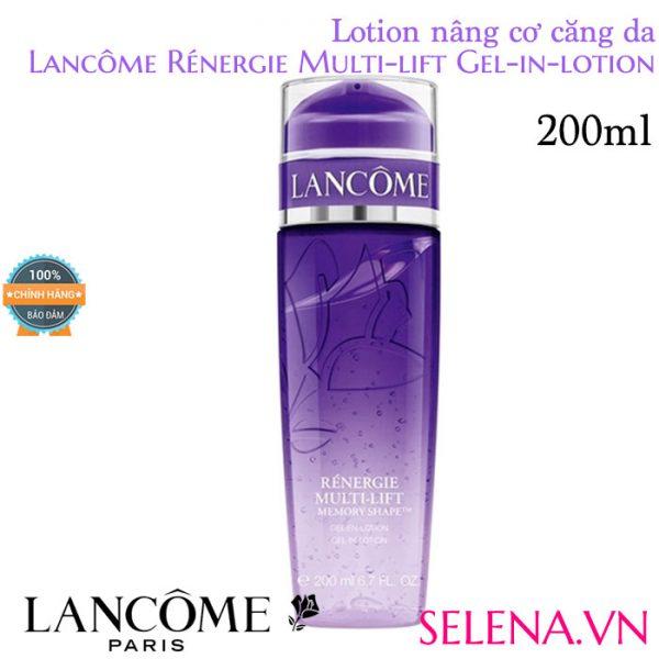Lotion nâng cơ căng da Lancôme Rénergie Multi-lift Gel-in-lotion 200ml