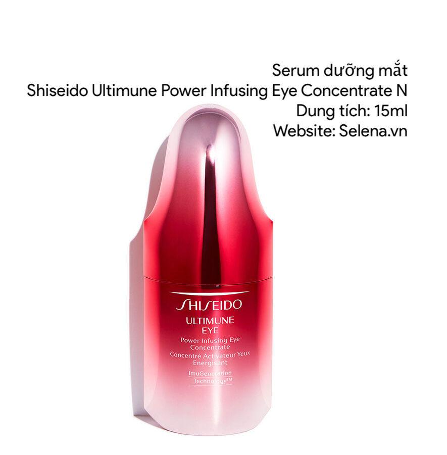 Serum dưỡng mắt Shiseido Ultimune Power Infusing Eye Concentrate N 15ml