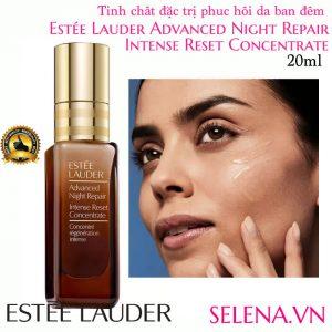 Tinh chất phục hồi da ban đêm Estée Lauder Advanced Night Repair Intense Reset Concentrate