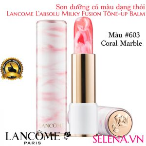 Son dưỡng môi Lancome L'absolu Milky Fusion #603 Coral Marble
