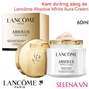 Lancôme Absolue White Aura Fresh Cream Regenerating Brightening Fresh Cream with Grand Rose Extracts