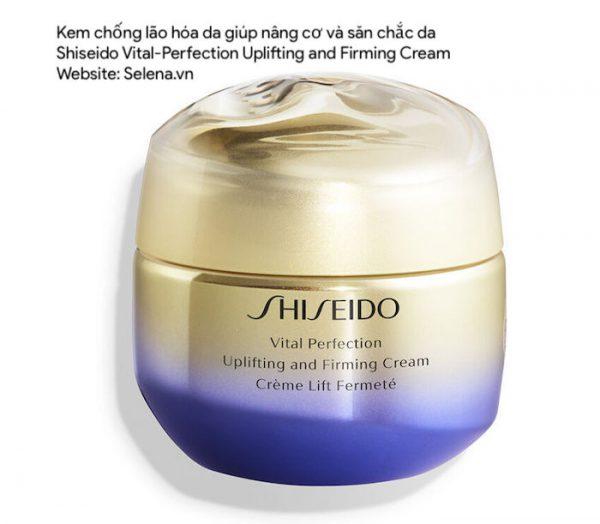 Kem chống lão hóa da Shiseido Vital-Perfection Uplifting and Firming Cream giúp nâng cơ và sănchắc da