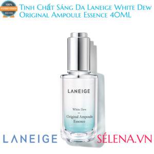 Tinh Chất Sáng Da Laneige White Dew Original Ampoule Essence 40ML