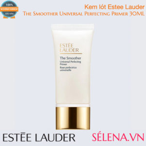 Kem lót Estee Lauder The Smoother Universal Perfecting Primer 30ML