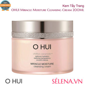 Kem Tẩy Trang OHUI Miracle Moisture Cleansing Cream 200ML