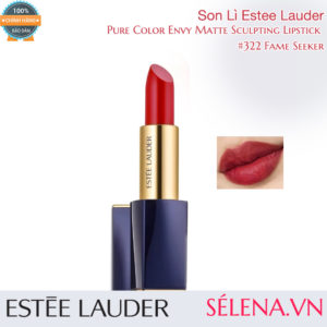 Son Lì Estee Lauder Pure Color Envy Matte Sculpting Lipstick #322 Fame Seeker