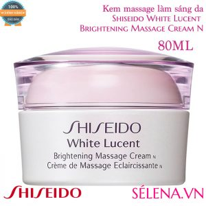 Kem massage Shiseido White Lucent Brightening Massage Cream N 80ml
