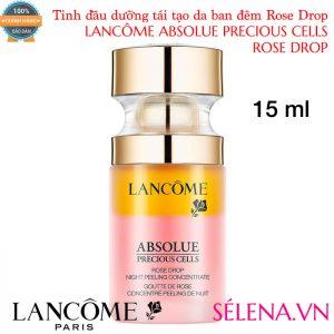 Tinh dầu dưỡng tái tạo da ban đêm Lancôme Absolue Precious Cells Rose Drop 15ml