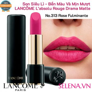 Son lì Lancome L'absolu Rouge Drama Matte- No.313 Rose Fulminante