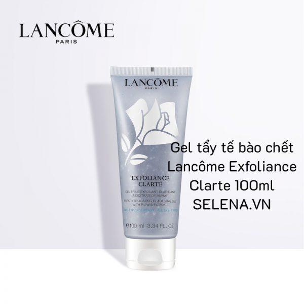 Gel tẩy tế bào chết Lancôme Exfoliance Clarte 100ml