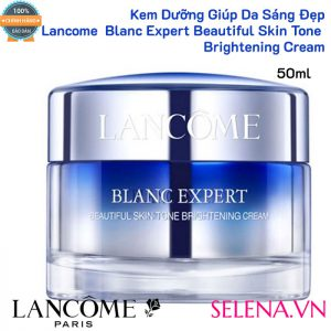 Kem dưỡng sáng da Lancome Blanc Expert Beautiful Skin Tone Brightening Cream 50ml