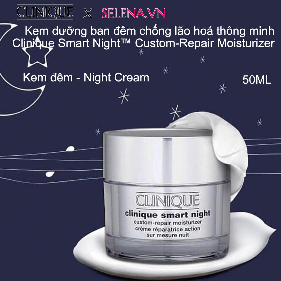 Kem dưỡng ban đêm chống lão hoá thông minhClinique Smart Night™ Custom-Repair Moisturizer 50ML