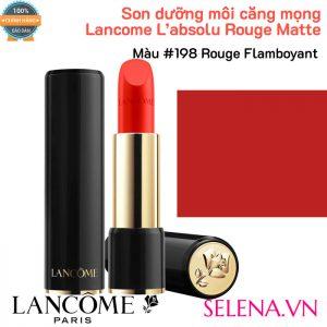 Son dưỡng môi căng mọng Lancome L'absolu Rouge Matte #198 Rouge Flamboyant