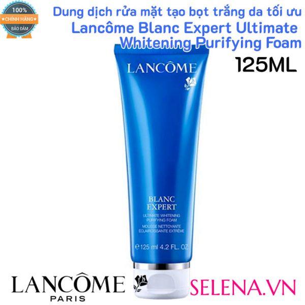 Sửa Rửa Mặt Tạo Bọt Trắng Da Lancôme Blanc Expert Ultimate Whitening Purifying Foam 125ml