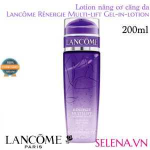 Lotion nâng cơ căng da Lancôme Rénergie Multi-lift Gel-in-lotion 200ml
