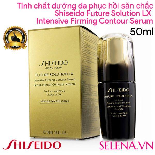 Tinh chất dưỡng da Shiseido Future Solution Lx Intensive Firming Contour Serum 50ML