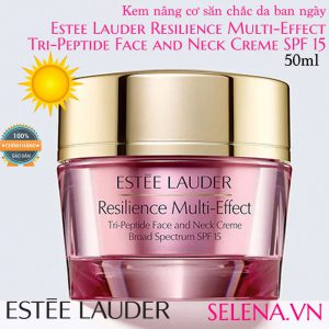 Kem nâng cơ săn chắc da ban ngày Estee Lauder Resilience Multi-Effect Tri-Peptide Face and Neck Creme SPF 15